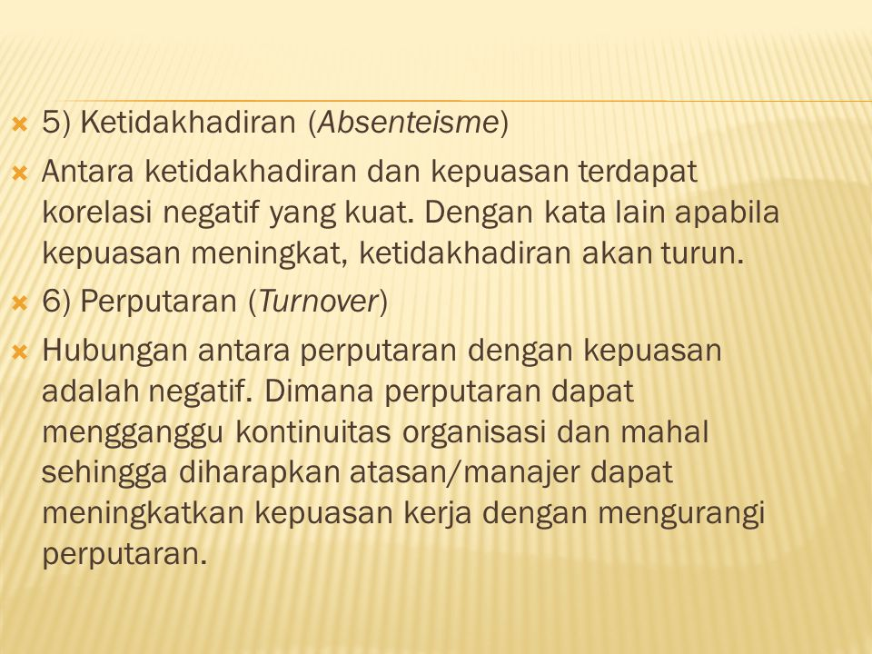 5) Ketidakhadiran (Absenteisme)