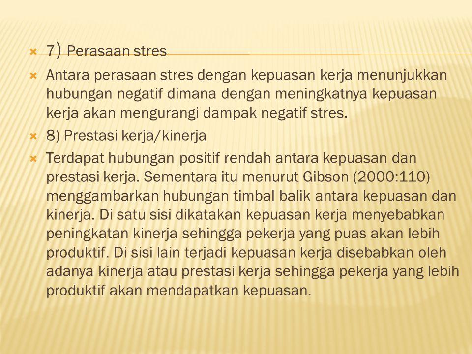 7) Perasaan stres