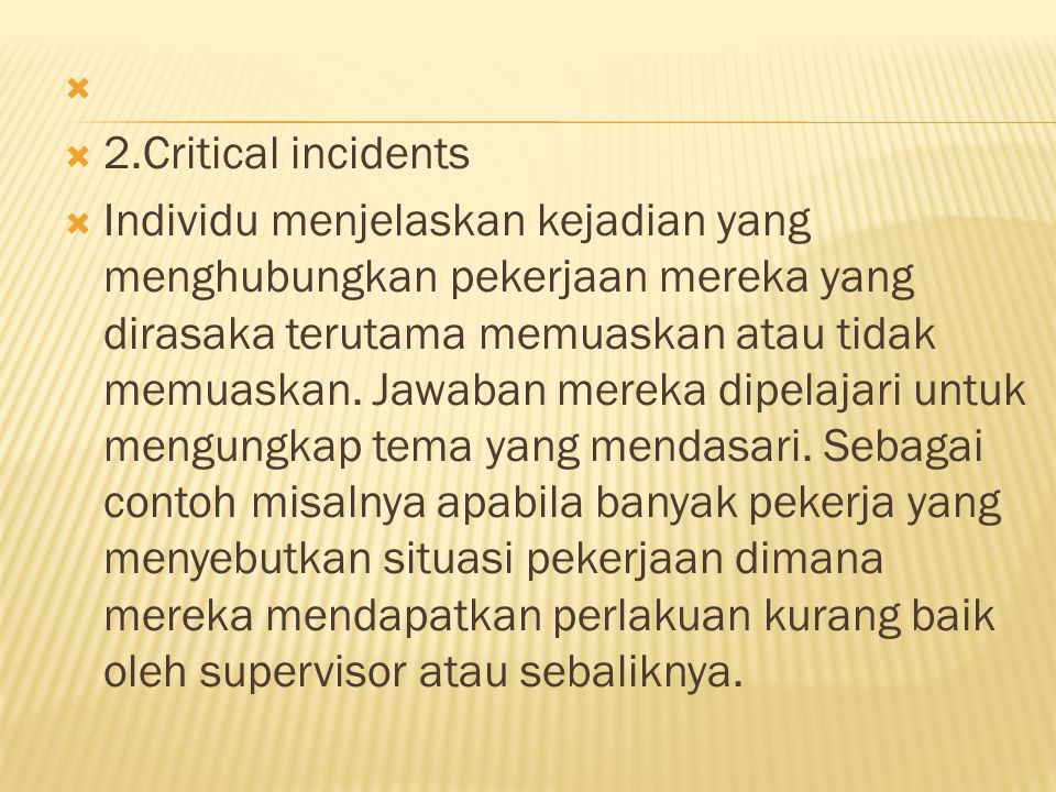 2.Critical incidents.