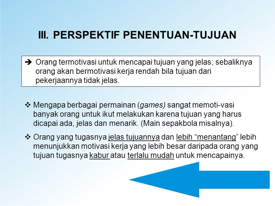 III. PERSPEKTIF PENENTUAN-TUJUAN
