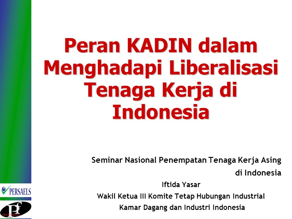 Peran KADIN dalam Menghadapi Liberalisasi Tenaga Kerja di Indonesia