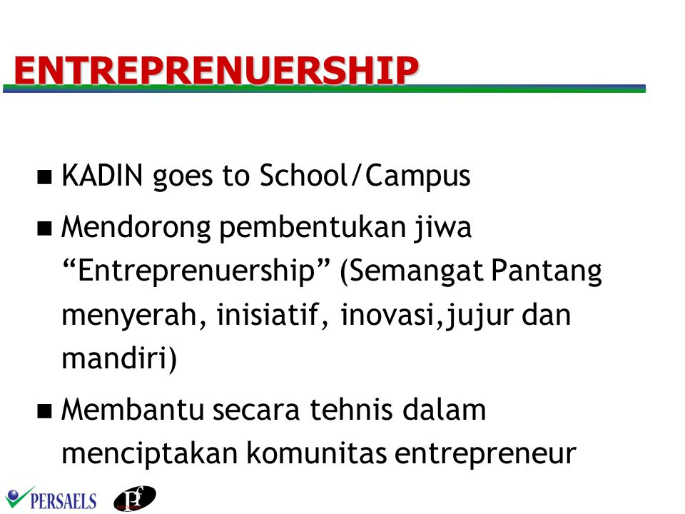 ENTREPRENUERSHIP KADIN goes to School/Campus