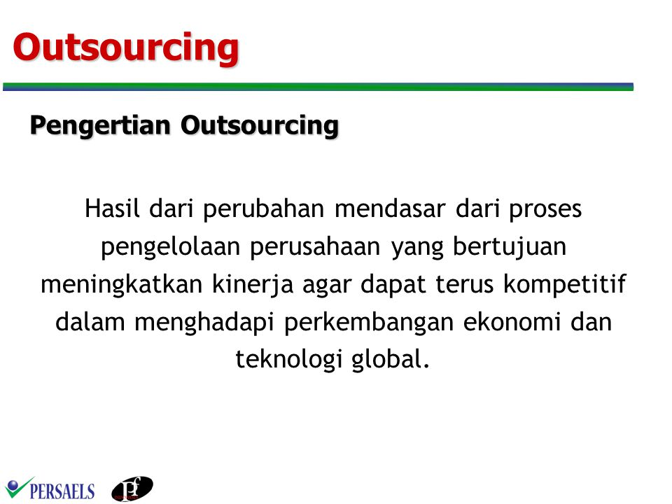 Outsourcing Pengertian Outsourcing