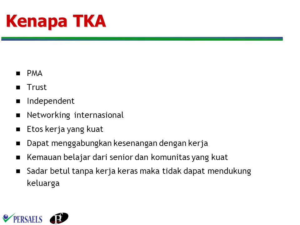 Kenapa TKA PMA Trust Independent Networking internasional