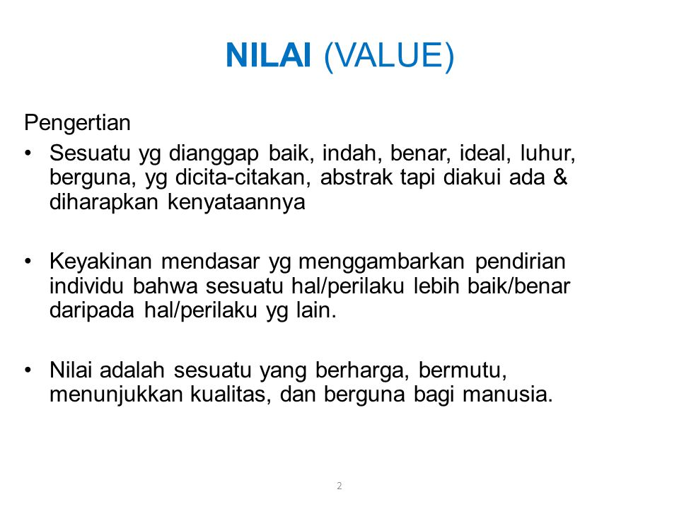 NILAI (VALUE) Pengertian