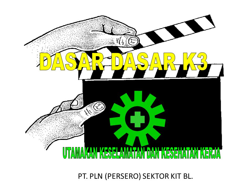 OLEH PT. PLN (PERSERO) SEKTOR KIT BL.