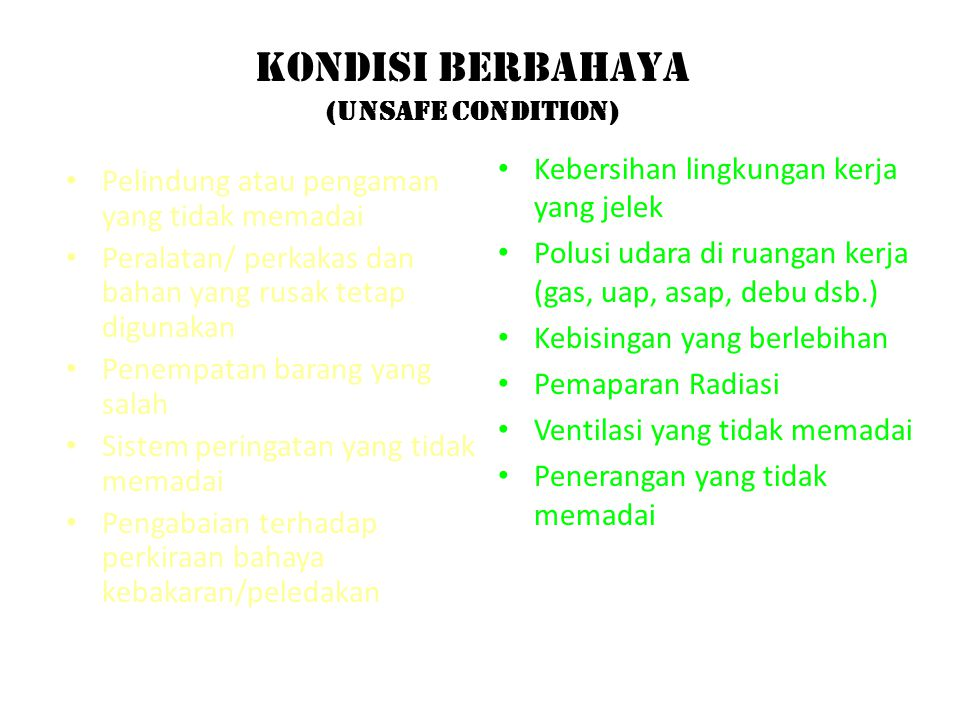 KONDISI BERBAHAYA (UNSAFE CONDITION)