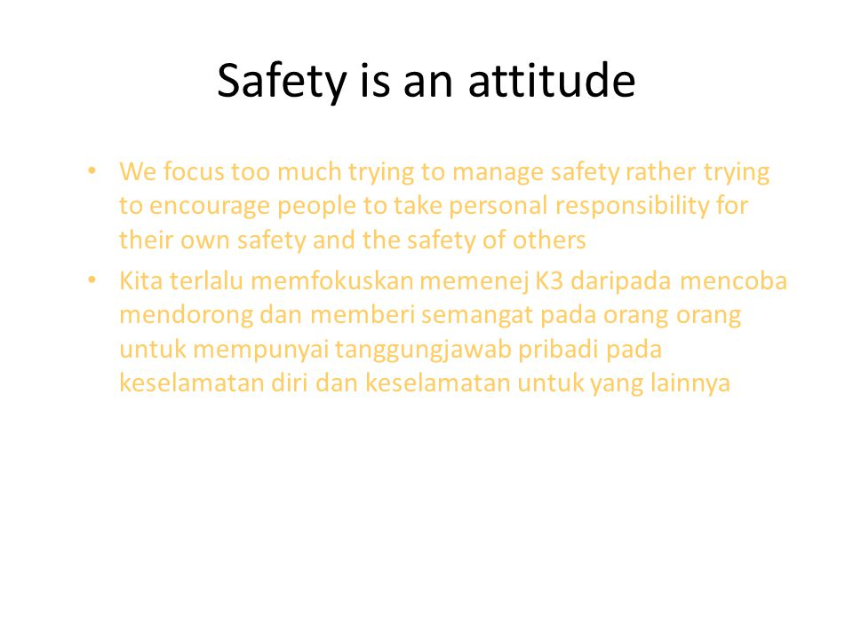 Safety is an attitude