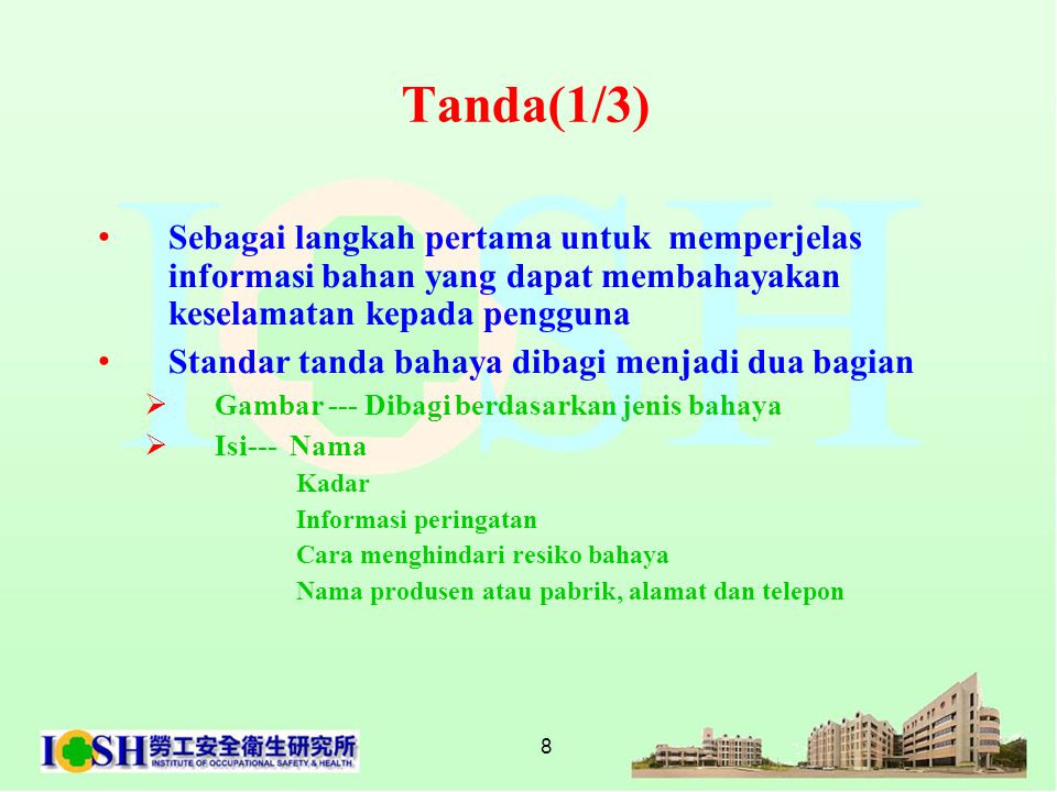 Tanda(1/3) Sebagai langkah pertama untuk memperjelas informasi bahan yang dapat membahayakan keselamatan kepada pengguna.