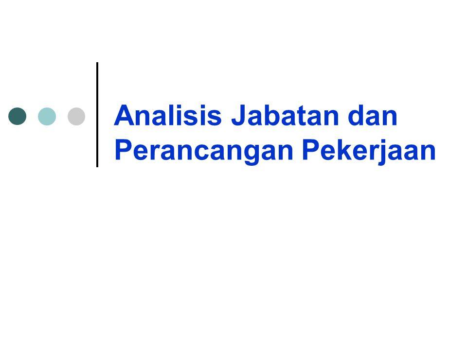 Analisis Jabatan dan Perancangan Pekerjaan