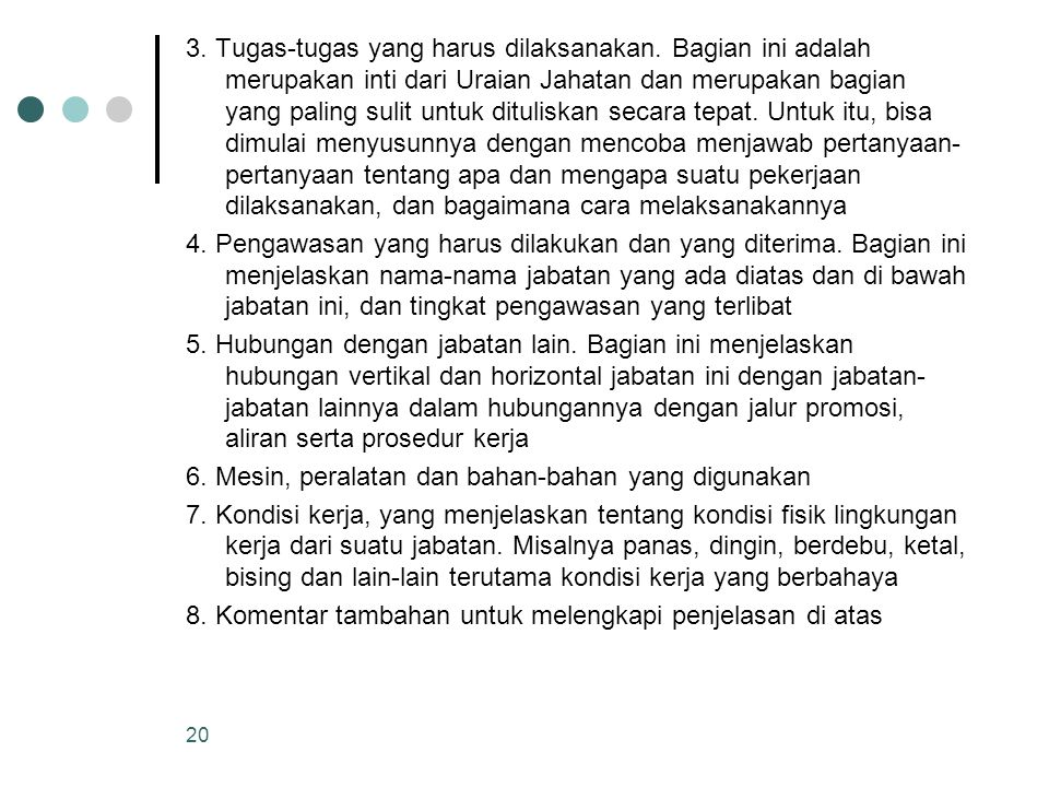 3. Tugas-tugas yang harus dilaksanakan