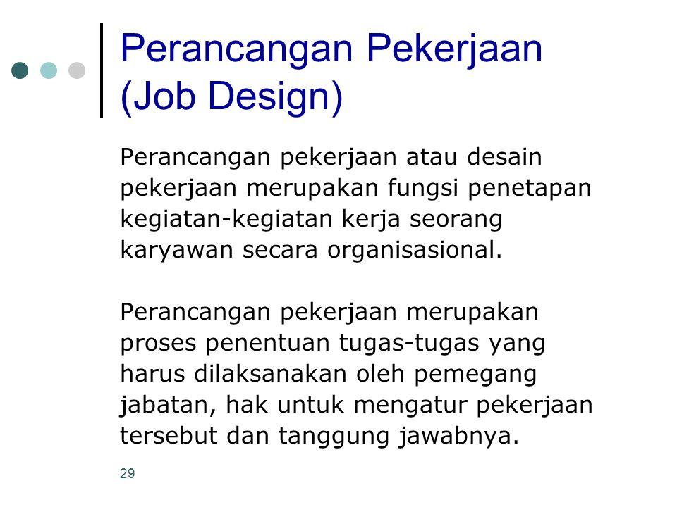 Perancangan Pekerjaan (Job Design)