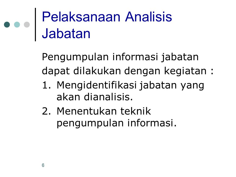 Pelaksanaan Analisis Jabatan