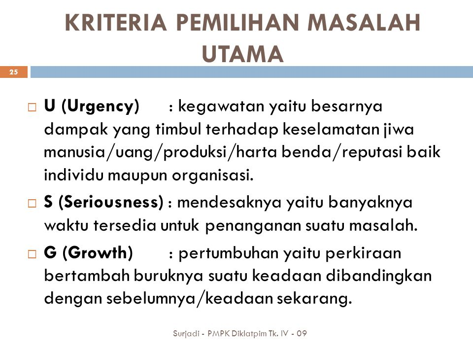 KRITERIA PEMILIHAN MASALAH UTAMA