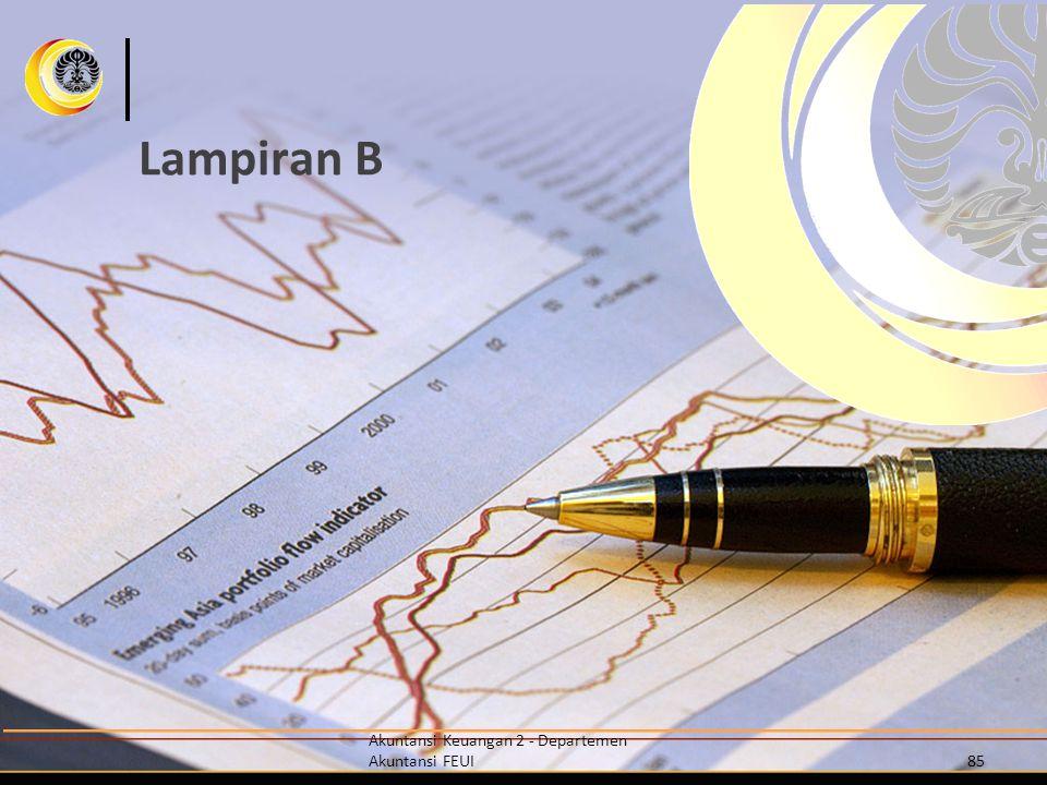 Lampiran B Akuntansi Keuangan 2 - Departemen Akuntansi FEUI