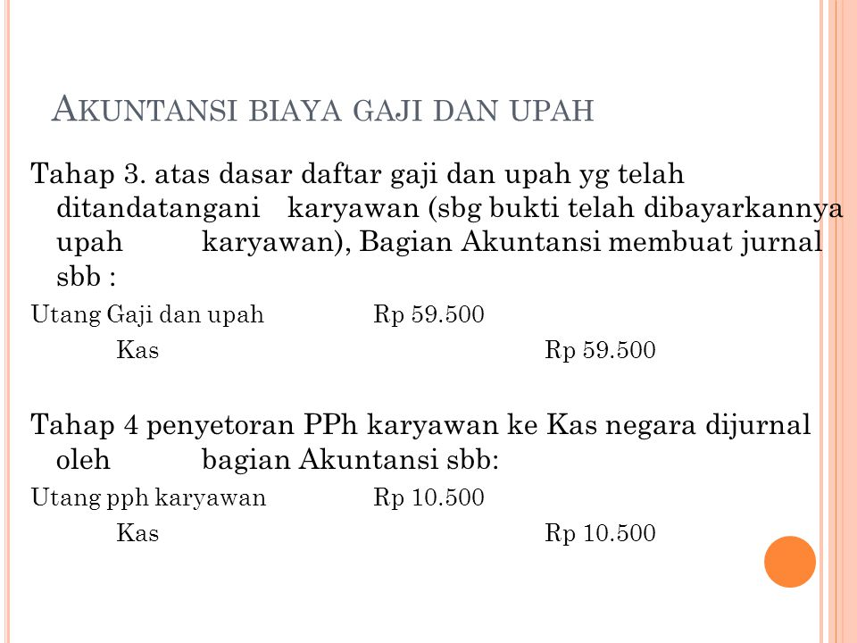 Akuntansi biaya gaji dan upah