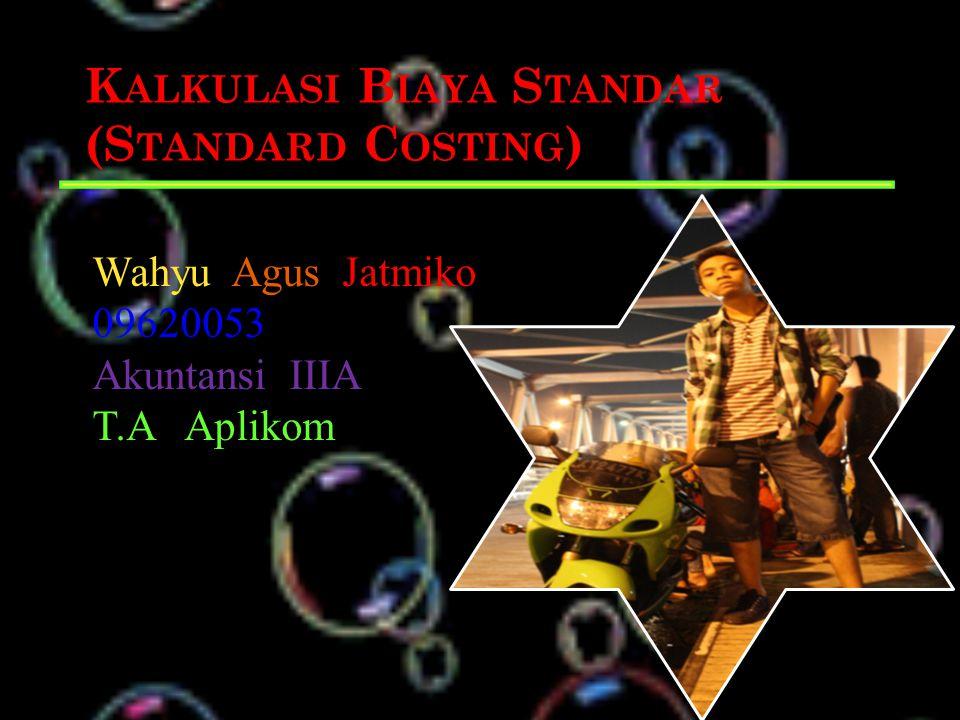 Kalkulasi Biaya Standar (Standard Costing)