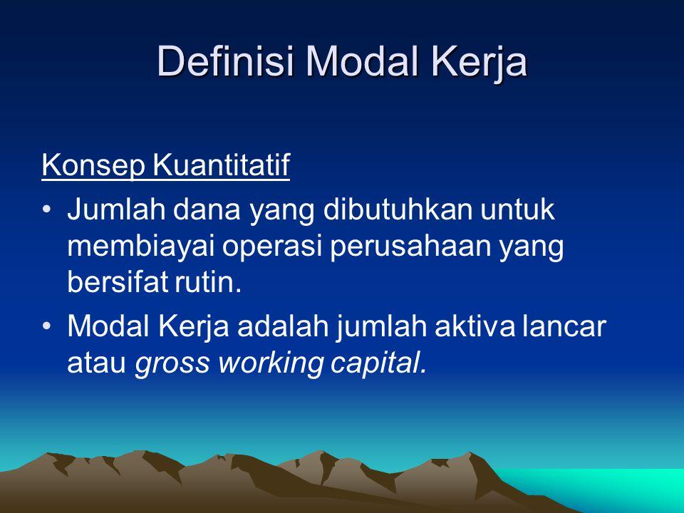 Definisi Modal Kerja Konsep Kuantitatif