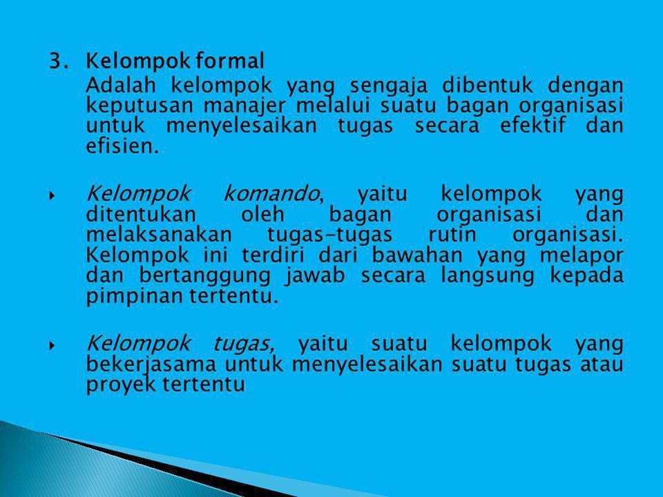 3. Kelompok formal