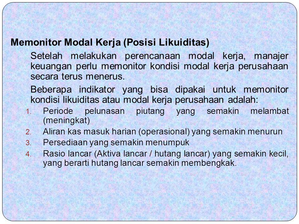 Memonitor Modal Kerja (Posisi Likuiditas)