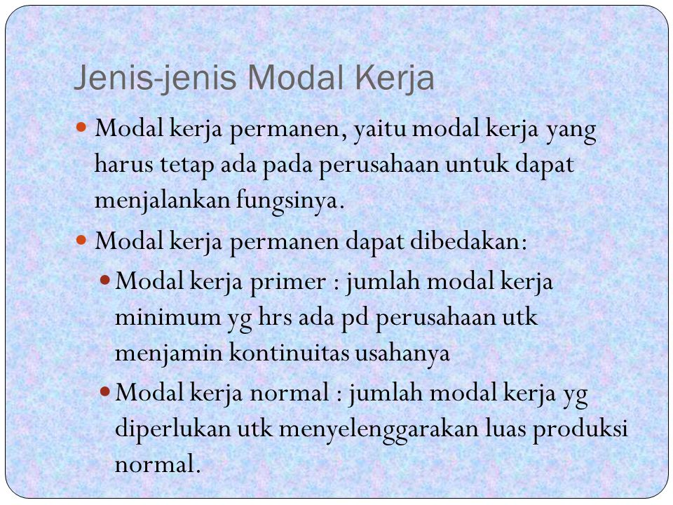 Jenis-jenis Modal Kerja