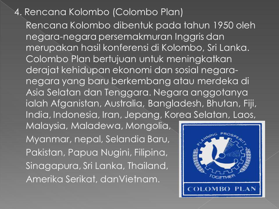 4. Rencana Kolombo (Colombo Plan)