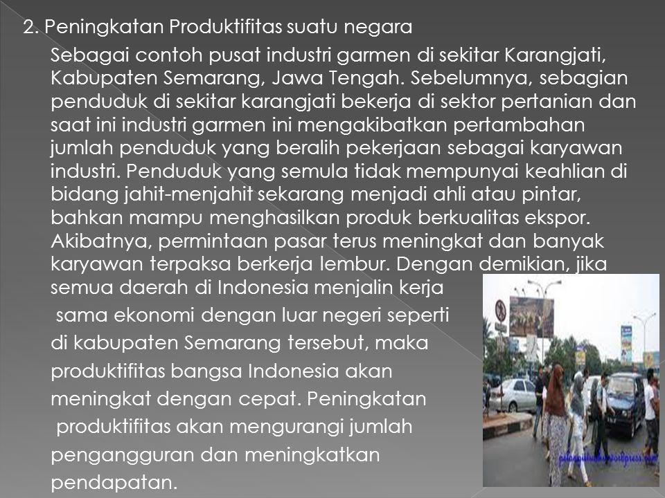 2. Peningkatan Produktifitas suatu negara
