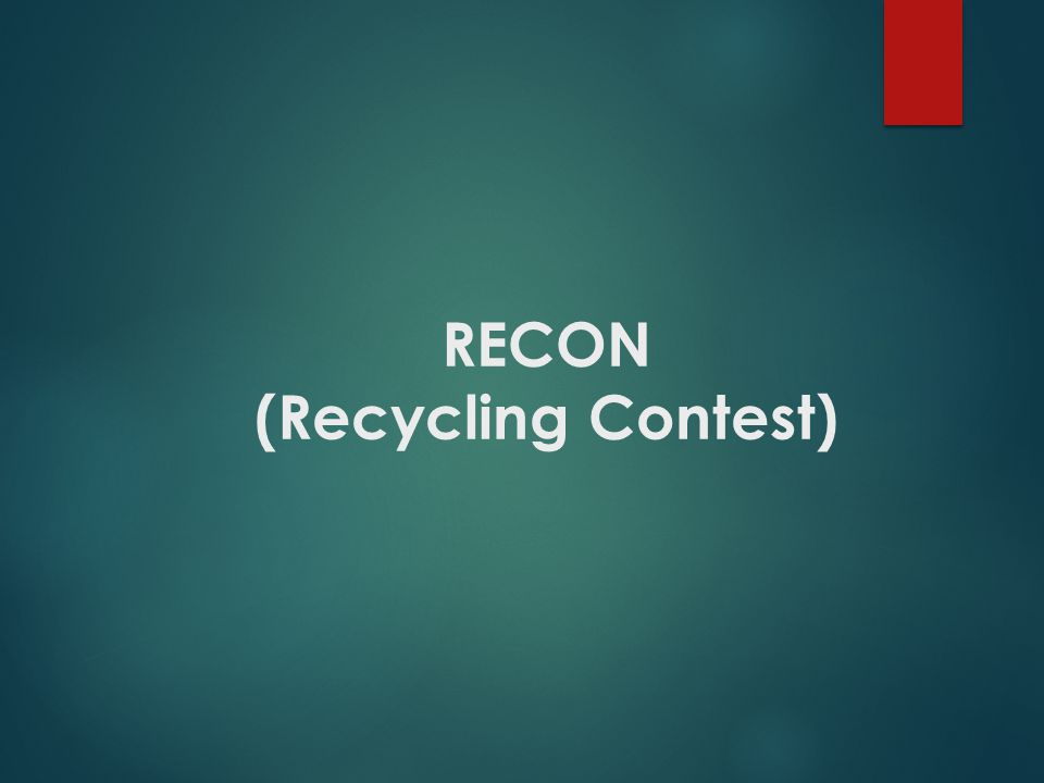 RECON (Recycling Contest)