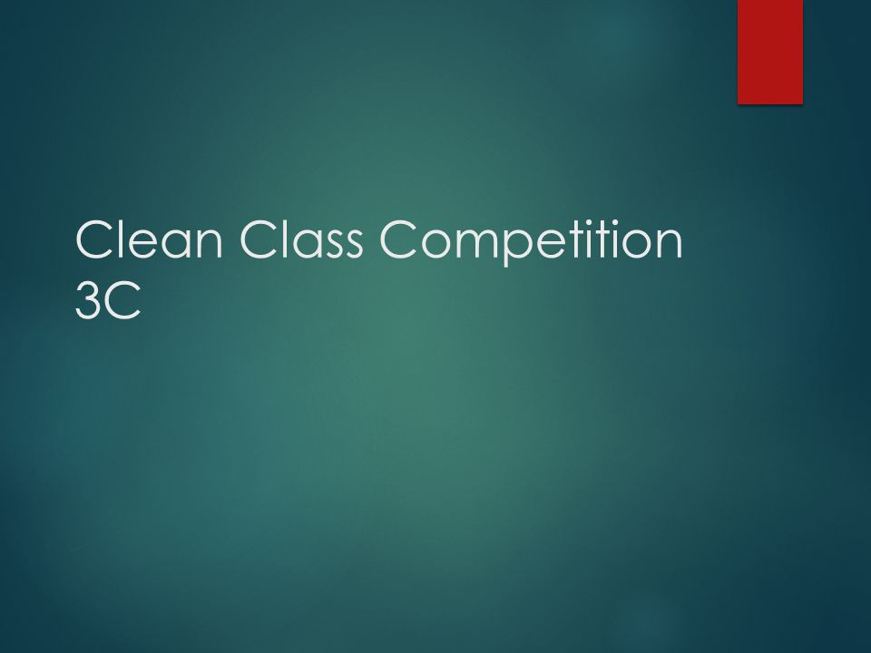 Clean Class Competition 3C