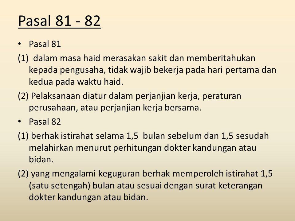 Pasal 81 - 82 Pasal 81.