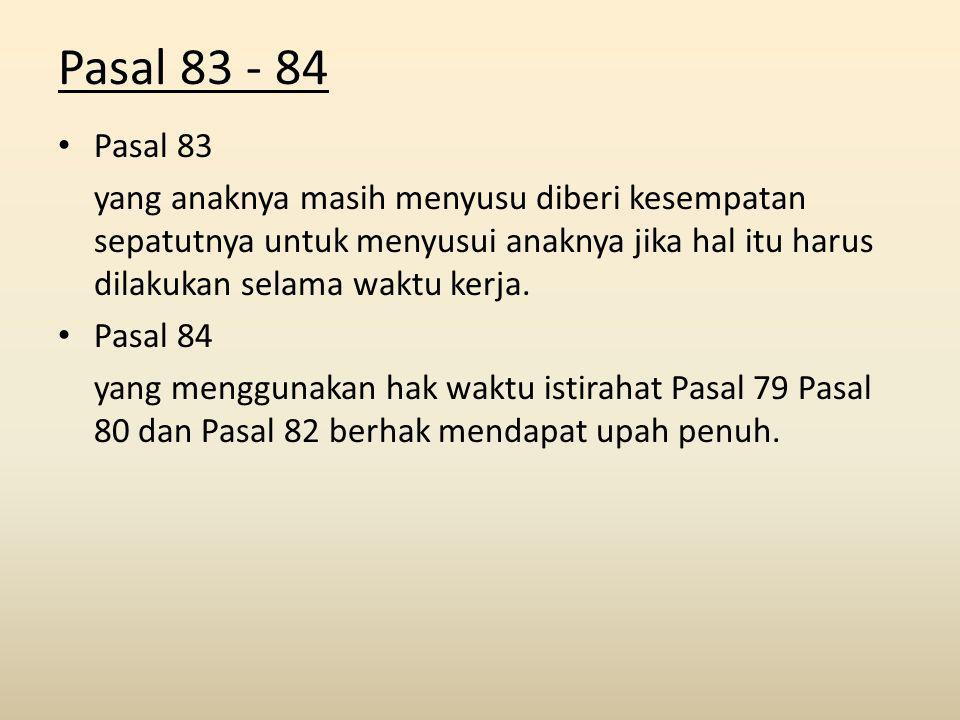 Pasal 83 - 84 Pasal 83.