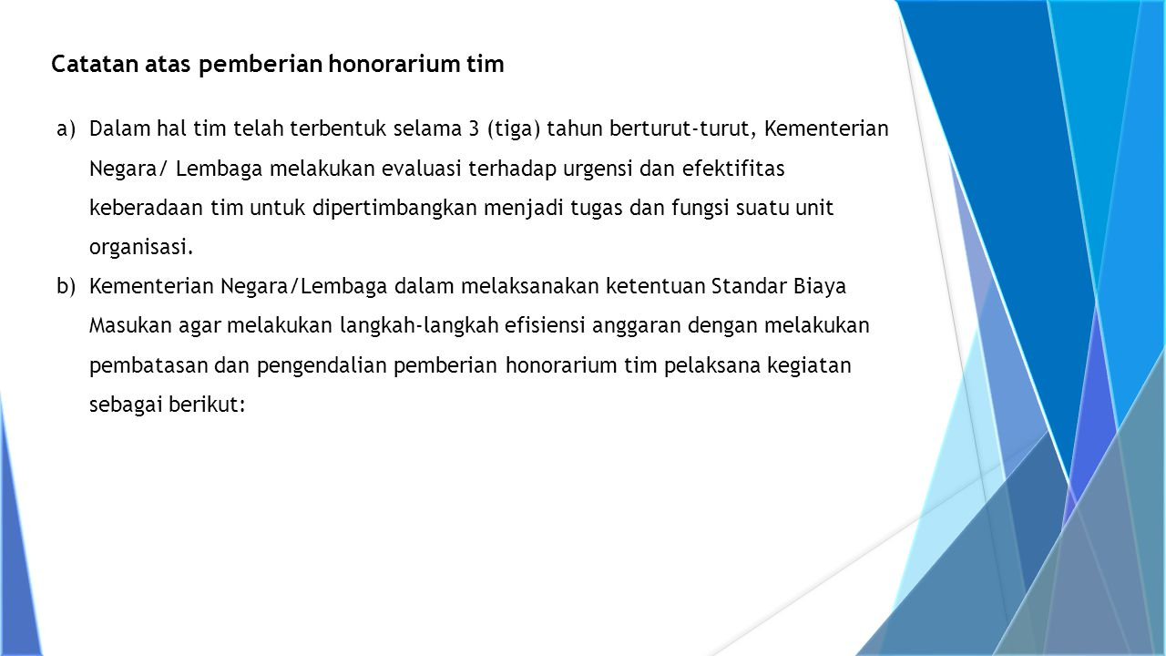 Catatan atas pemberian honorarium tim