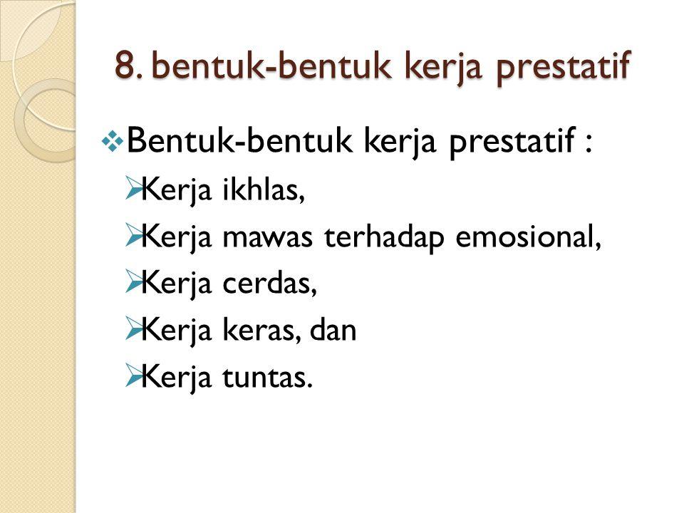 8. bentuk-bentuk kerja prestatif