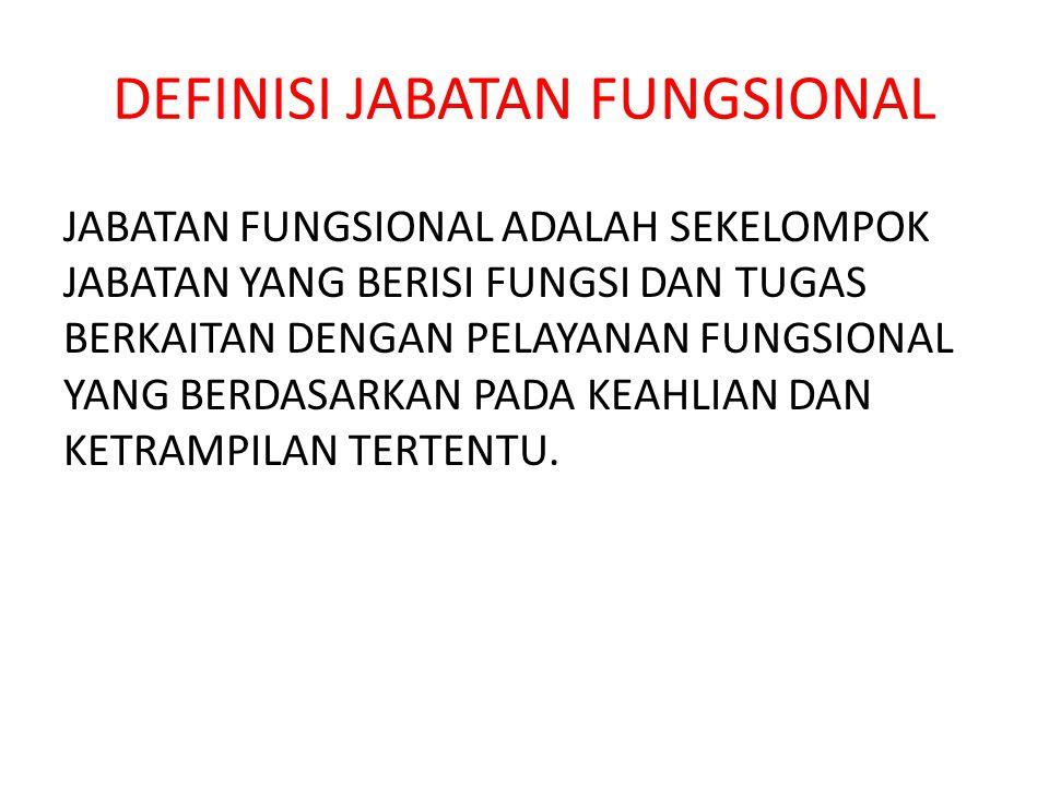 DEFINISI JABATAN FUNGSIONAL