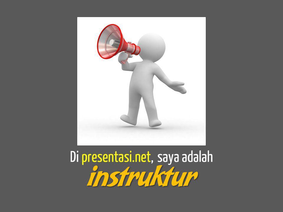 Di presentasi.net, saya adalah
