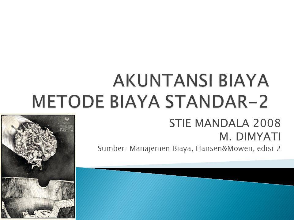 AKUNTANSI BIAYA METODE BIAYA STANDAR-2