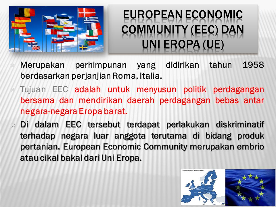 European Economic Community (EEC) dan Uni Eropa (UE)