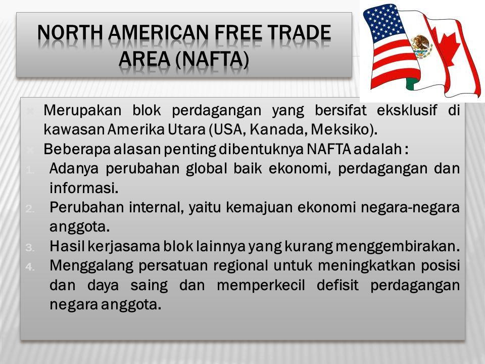 North American Free Trade Area (NAFTA)