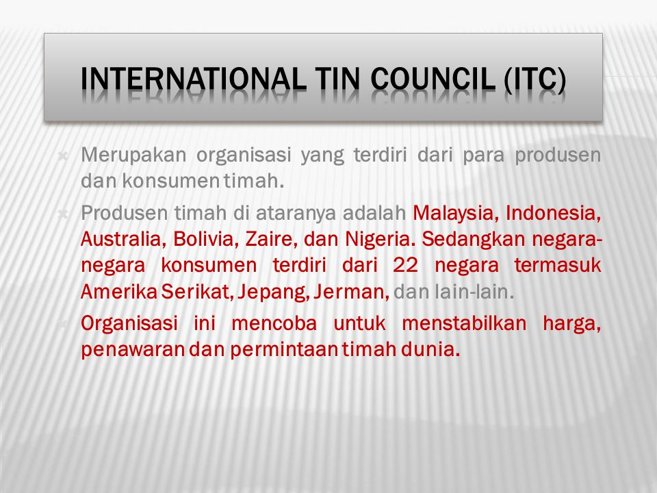 International Tin Council (ITC)