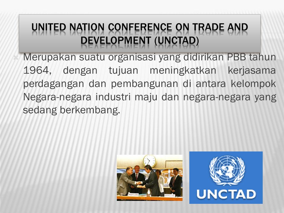 United Nation Conference on Trade and Development (UNCTAD)