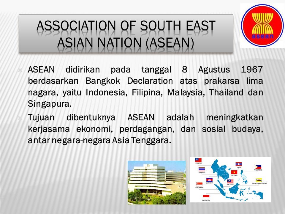 Association of South East Asian Nation (ASEAN)