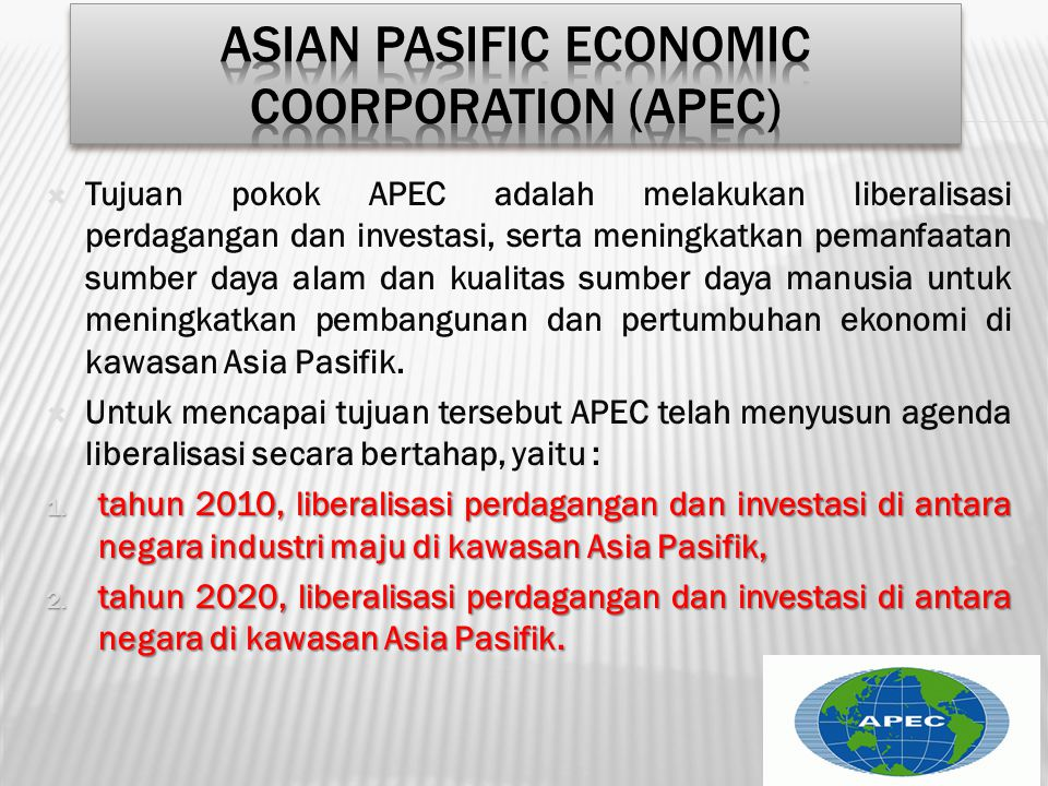 Asian Pasific Economic Coorporation (APEC)