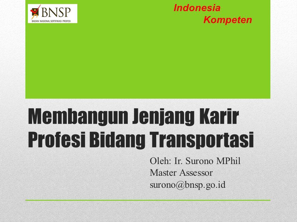 Membangun Jenjang Karir Profesi Bidang Transportasi