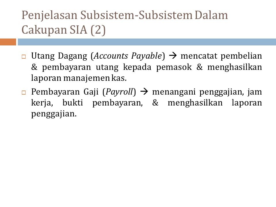 Penjelasan Subsistem-Subsistem Dalam Cakupan SIA (2)