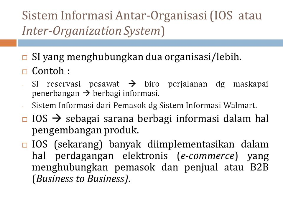 Sistem Informasi Antar-Organisasi (IOS atau Inter-Organization System)