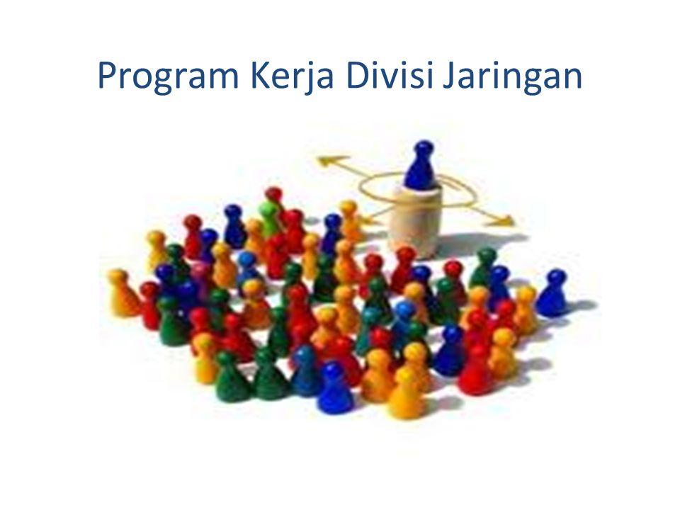 Program Kerja Divisi Jaringan