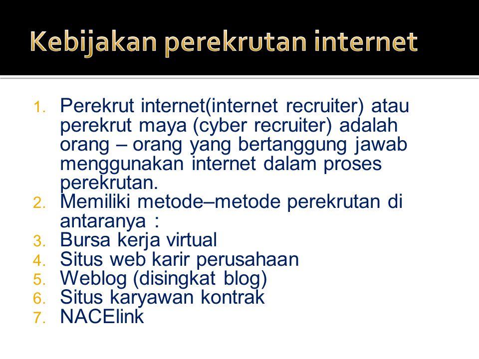Kebijakan perekrutan internet