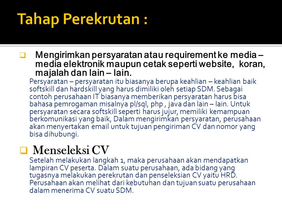Tahap Perekrutan : Menseleksi CV