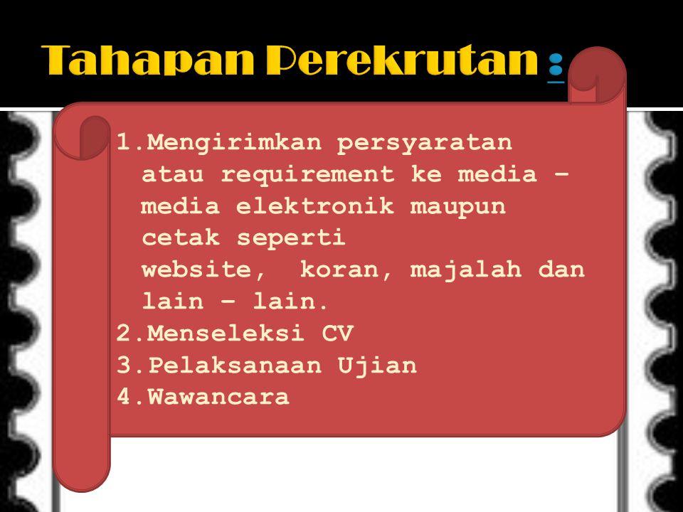 Tahapan Perekrutan :