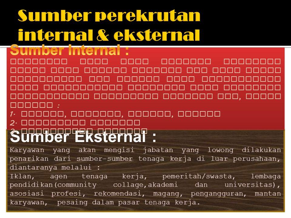 Sumber perekrutan internal & eksternal